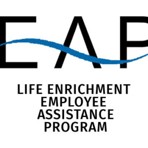 Life Enrichment Employee Assistance Program