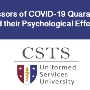 Resources For Public Health Leaders – Stressors of COVID-19 Quarantine and their Psychological Effects